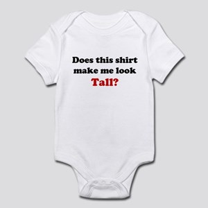 Make Me Look Tall Infant Bodysuit