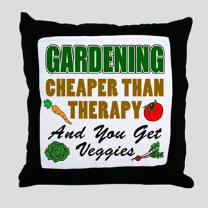 Gardening Cheaper Than Therapy Throw Pillow