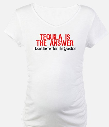 Tequila Is The Answer Shirt