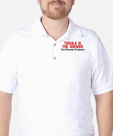 Tequila Is The Answer Golf Shirt