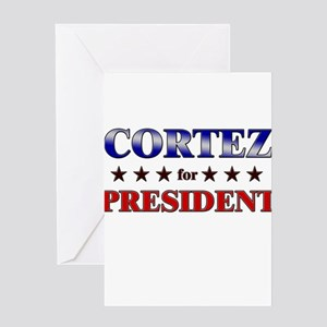 CORTEZ for president Greeting Card