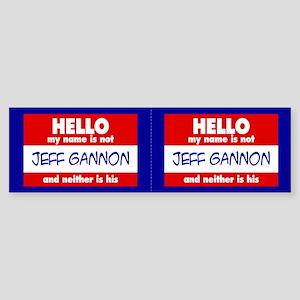 Hello... not Jeff Gannon Bumper Sticker (2-pk)