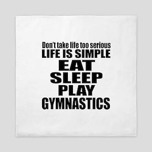 Life Is Eat Sleep And Gymnastics Queen Duvet