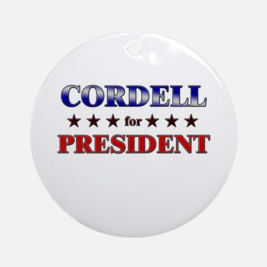 CORDELL for president Ornament (Round)