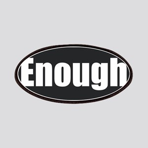 Enough. Patch