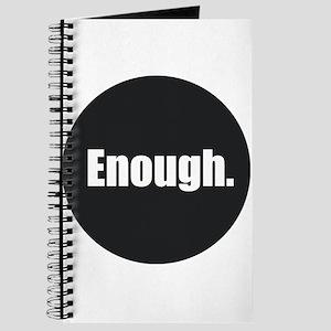 Enough. Journal