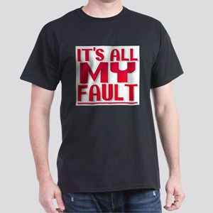 It's All My Faul T-Shirt