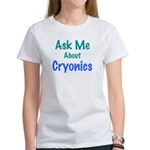 "Women's ""Ask Me About Cryonics"" T-Shirt"