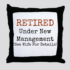 Retired See Wife for Details Throw Pillow