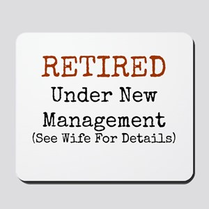 Retired See Wife for Details Mousepad