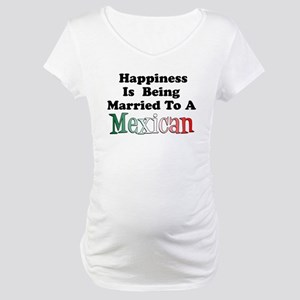 Happiness Married Mexican Maternity T-Shirt