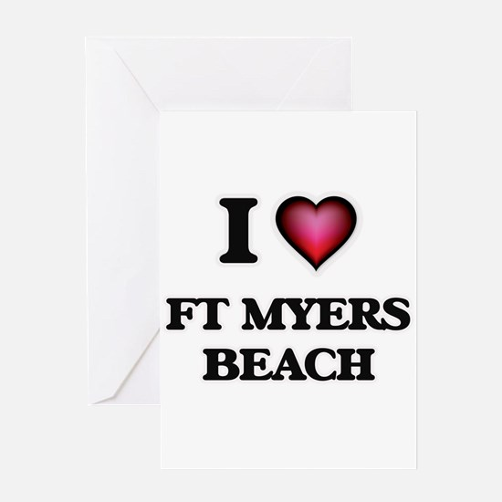 I love Ft Myers Beach Florida Greeting Cards