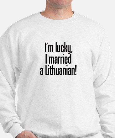 Married a Lithuanian Sweatshirt