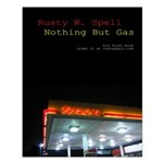 Nothing But Gas Poster (Stubby)