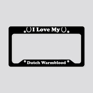 I Love My Dutch Warmblood Horse License Plate Hold
