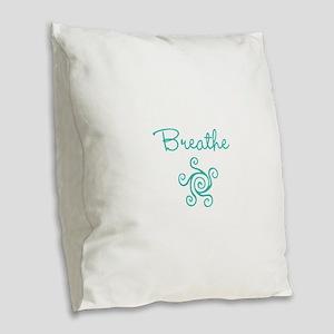Breathe Burlap Throw Pillow