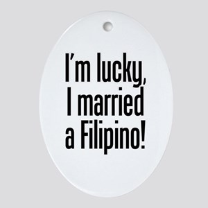 Married a Filipino Oval Ornament