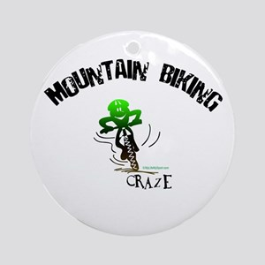 MOUNTAIN BIKING CRAZE Ornament (Round)