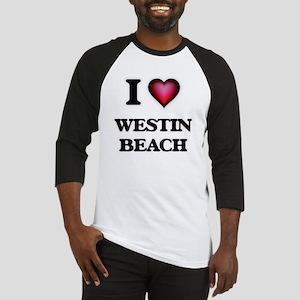 I love Westin Beach Florida Baseball Jersey