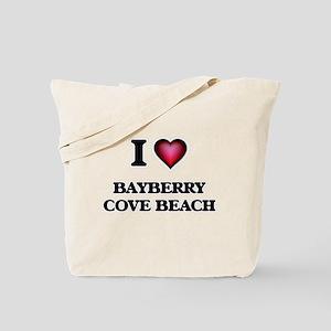 I love Bayberry Cove Beach New York Tote Bag