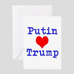 Putin Loves Trump Greeting Cards