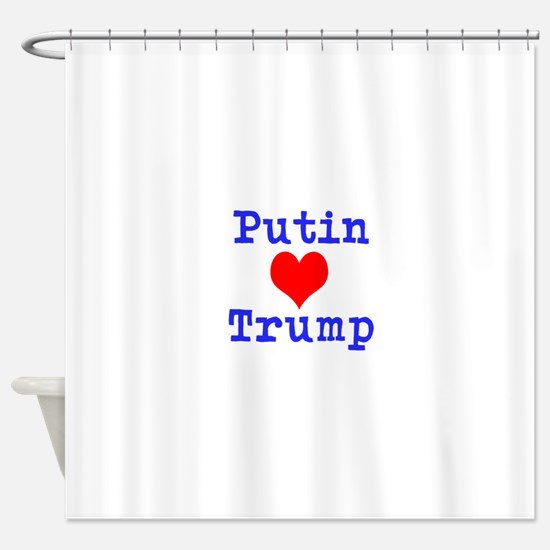 Putin Loves Trump Shower Curtain