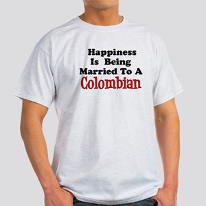 Happiness Married To Colombian T-Shirt