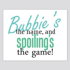 Bubbie's the Name! Small Poster