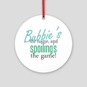 Bubbie's the Name! Ornament (Round)