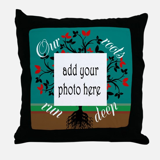 Our roots run deep: personalize Throw Pillow