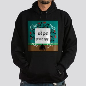 Our roots run deep: personalize Hoodie