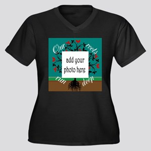 Our roots run deep: personalize Plus Size T-Shirt