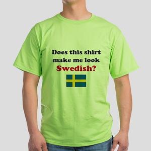 Make Me Look Swedish T-Shirt