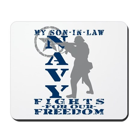 Son-n-Law Fights Freedom - NAVY Mousepad