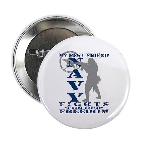 """Best Friend Fights Freedom - NAVY 2.25"""" Button"""