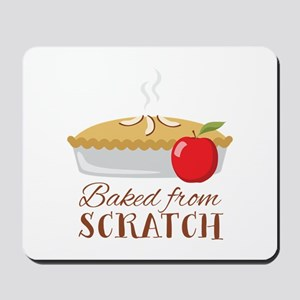 Baked From Scratch Mousepad