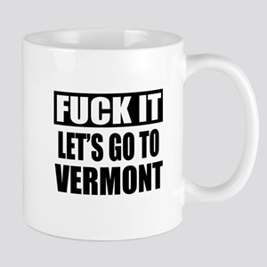 Let's Go To Vermont Mug