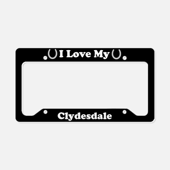 I Love My Clydesdale Horse License Plate Holder