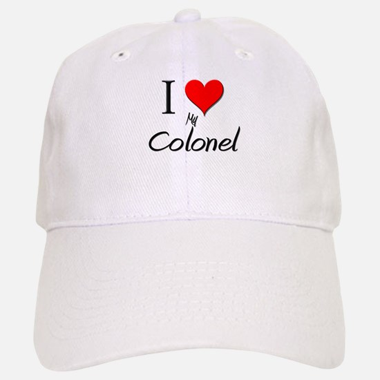 I Love My Colonel Baseball Baseball Cap