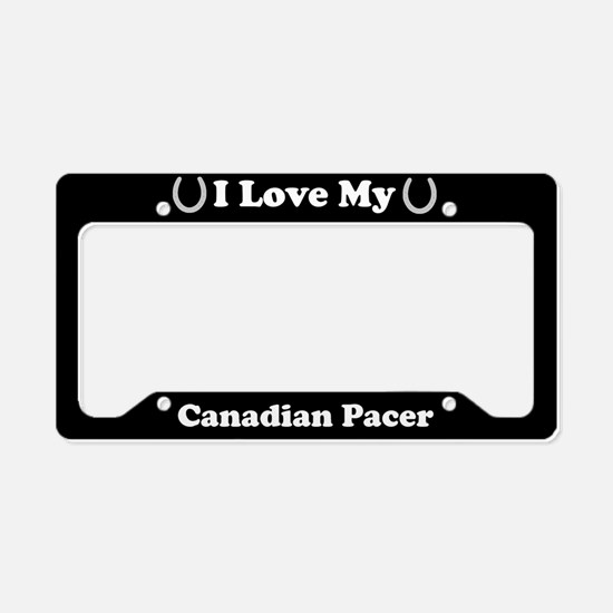 I Love My Canadian Pacer Horse License Plate Holde