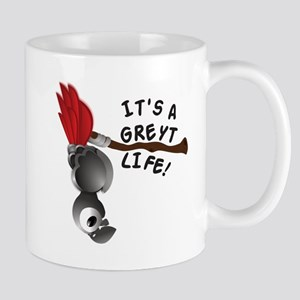 It's A Greyt Life Mugs