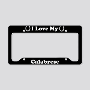 I Love My Calabrese Horse License Plate Holder