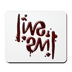 [ LIVE EVIL ] Ambigram Mousepad
