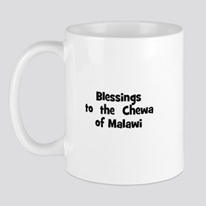 Blessings  to  the  Chewa of  Mug