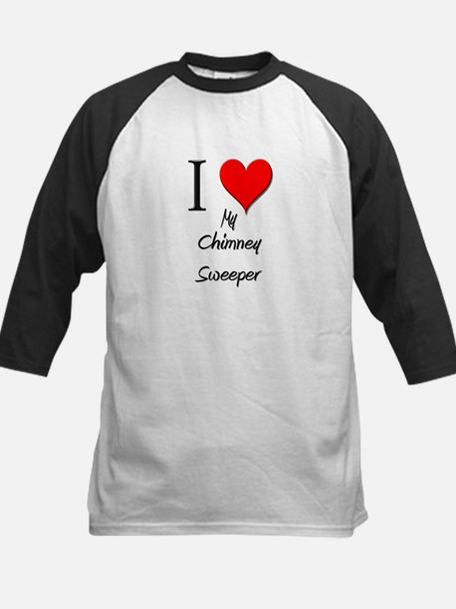 I Love My Chimney Sweeper Kids Baseball Jersey