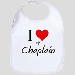 I Love My Chaplain Bib