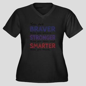 Braver Stronger Smarter Plus Size T-Shirt