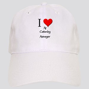 I Love My Catering Manager Cap