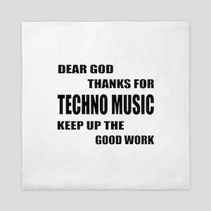 Dear God Thanks For Techno Queen Duvet