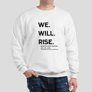 We. Will. Rise. Sweatshirt